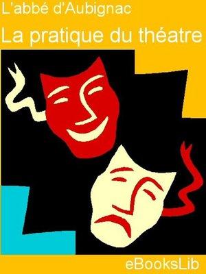 cover image of La Pratique du théâtre