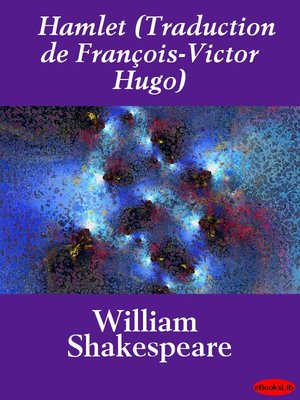 cover image of Hamlet (Traduction de François-Victor Hugo)