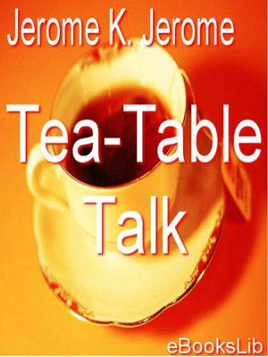 cover image of Tea-Table Talk