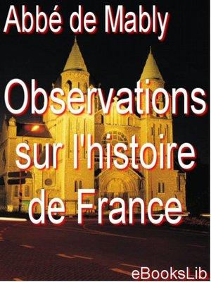 cover image of Observations sur l'histoire de France