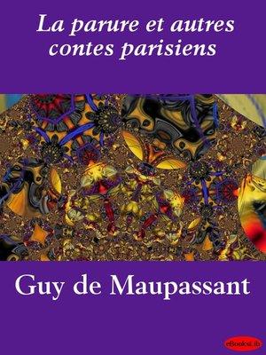 cover image of La parure et autres contes parisiens