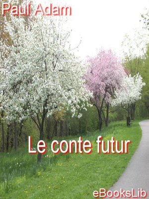 cover image of Le conte futur