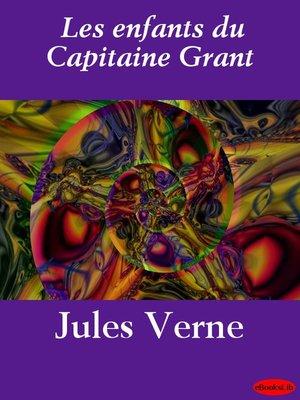 cover image of Les enfants du Capitaine Grant