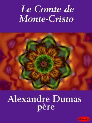 cover image of Le Comte de Monte-Cristo