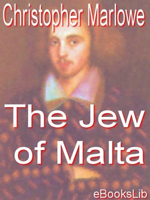 an analysis of barabas role in the jews of malta by christopher marlow