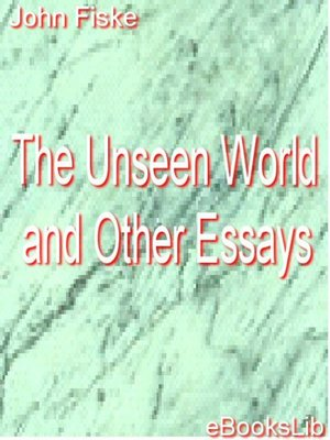 cover image of The Unseen World and Other Essays