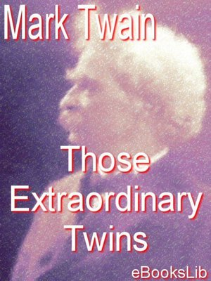 cover image of Those Extraordinary Twins
