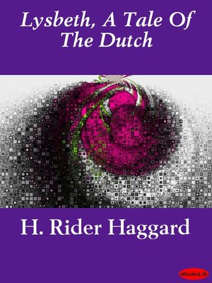 cover image of Lysbeth, a Tale of the Dutch