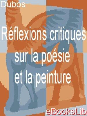 cover image of Réflexions critiques sur la poésie et la peinture