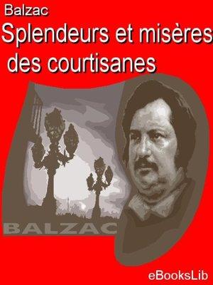 cover image of Splendeurs et misères des courtisanes