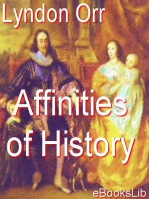 cover image of Affinities of History