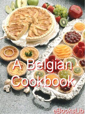 cover image of A Belgian Cookbook