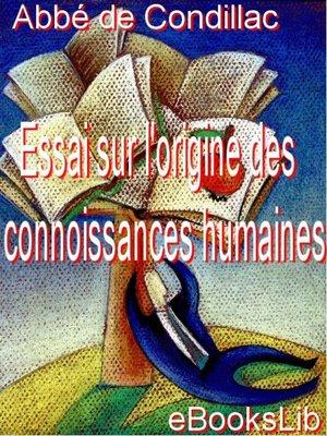 cover image of Essai sur l'origine des connoissances humaines