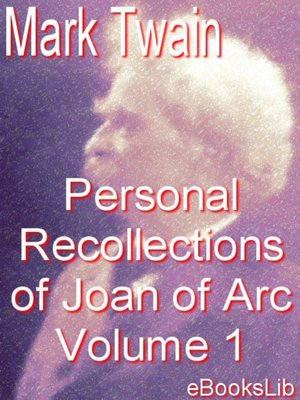 cover image of The Personal Recollections of Joan of Arc - Volume 1