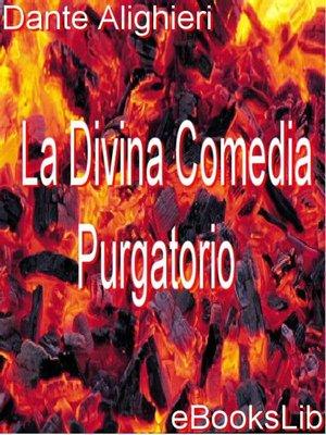 cover image of La Divina Comedia - Purgatorio