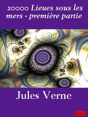 cover image of 20000 Lieues sous les mers - première partie
