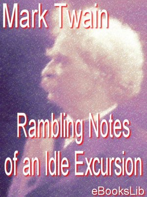 cover image of The Rambling Notes of an Idle Excursion