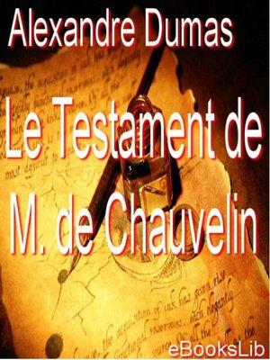 cover image of Le testament de M. de Chauvelin