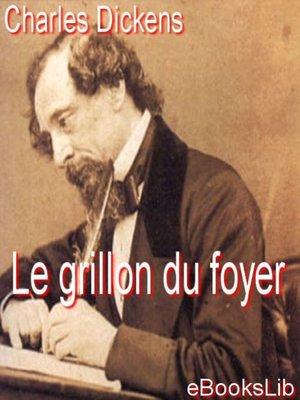 cover image of Le grillon du foyer