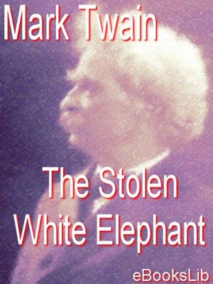 cover image of The Stolen White elephant