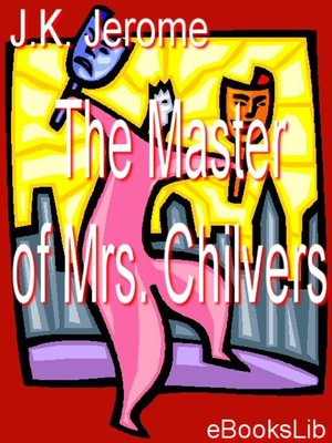 cover image of Master of Mrs. Chilvers