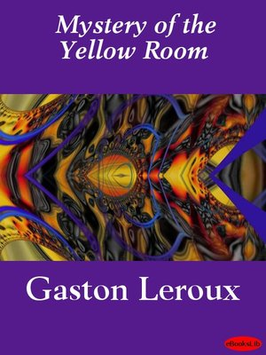 Cover Image Of Mystery The Yellow Room