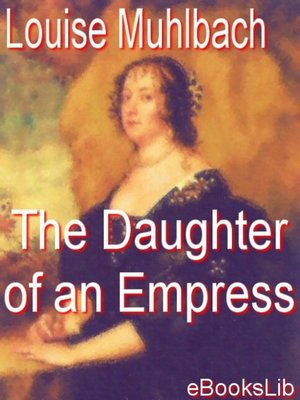 cover image of The Daughter of an Empress