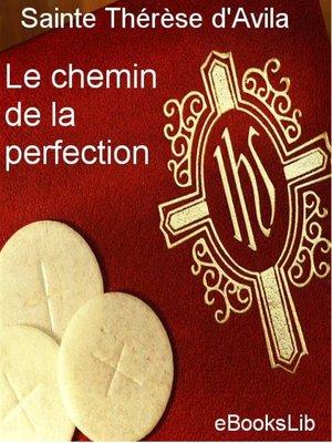 cover image of Le Chemin de la perfection