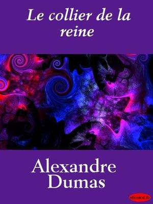 cover image of Le Collier de la Reine, Volume 1 & Volume 2