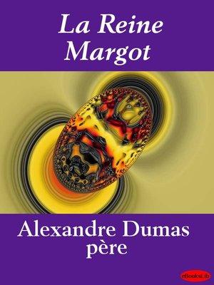 cover image of La Reine Margot