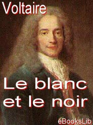 cover image of Le blanc et le noir