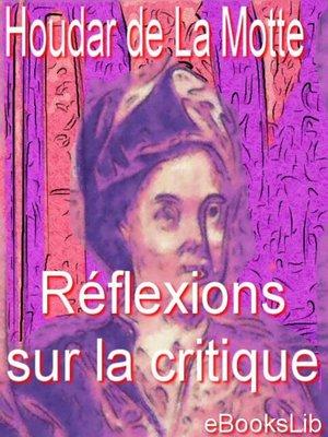 cover image of Réflexions sur la critique
