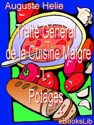 cover image of Traité Général de la Cuisine Maigre - I - Potages