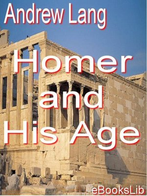 cover image of Homer and His Age