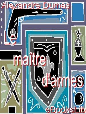cover image of Le Maître d'Armes