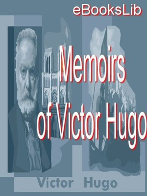 cover image of Memoirs of Victor Hugo