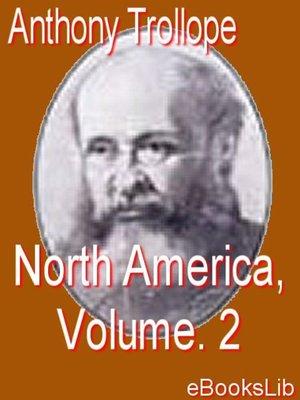 cover image of North America, Volume 2