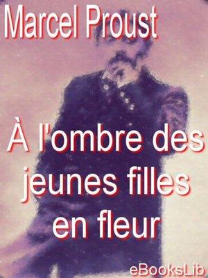 cover image of À l'ombre des jeunes filles en fleur