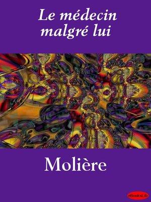 cover image of Le médecin malgré lui