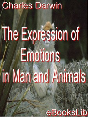 cover image of The Expression of Emotions in Man and Animals