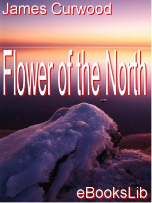 cover image of Flower of the North