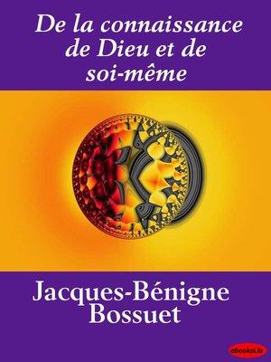 cover image of De la connaissance de Dieu et de soi-même