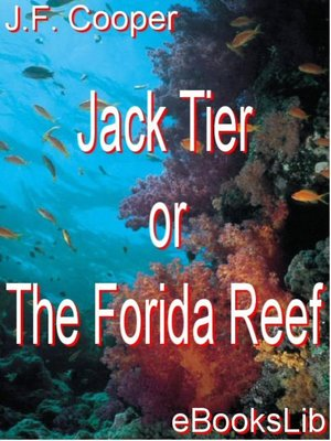 cover image of Jack Tier or The Florida Reef