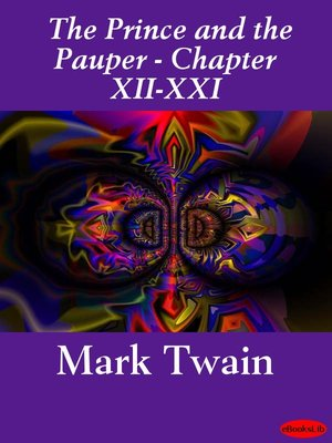 cover image of The Prince and the Pauper (Illustrated), Chapters XII - XXI