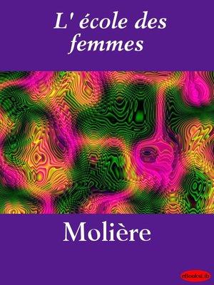 cover image of L'Ecole des femmes