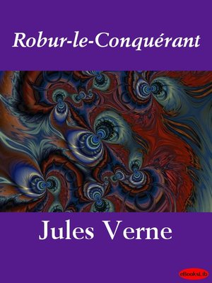 cover image of Robur-le-Conquérant