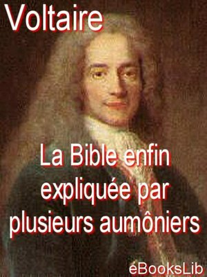 cover image of La Bible enfin expliquée par plusieurs aumôniers de S.M.L.R.D.P.