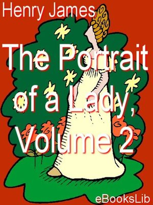 cover image of The Portrait of a Lady, Vol 2