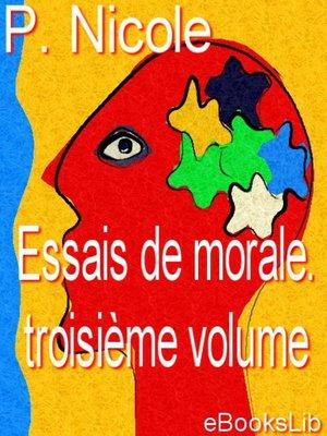 cover image of Essais de morale. Troisième volume