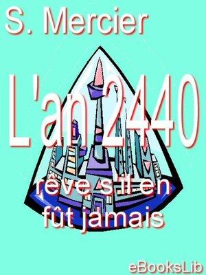 cover image of L'an deux mille quatre cent quarante